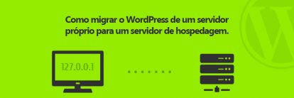 Como migrar Wordpress