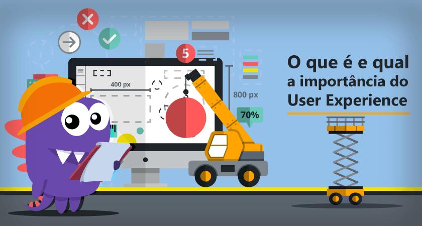 Ux O Que é E Qual A Importância Do User Experience