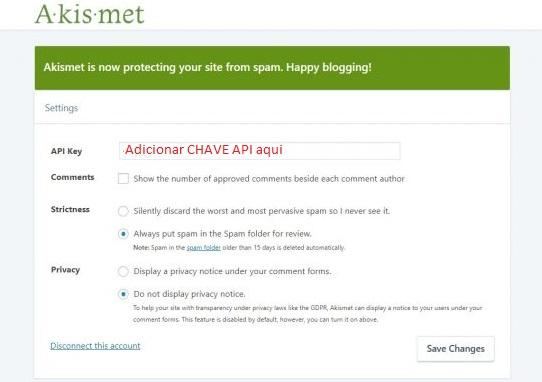 adicionar chave API do plugin Akismet para configurar bloqueador de spam