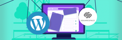 tutorial sobre squarespace vs wordpress para escolher a melhor plataforma de site
