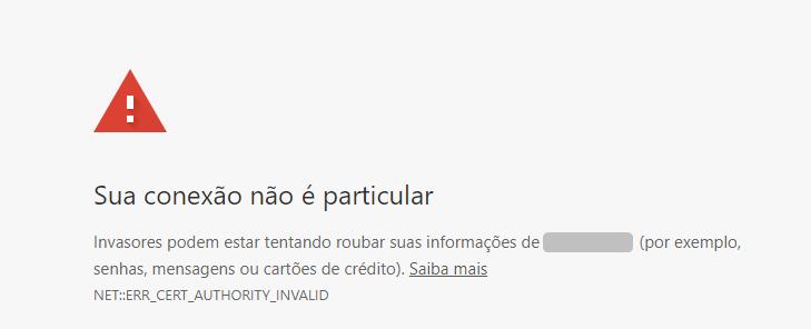 Outro exemplo da mensagem de erro Site Não Seguro Chrome