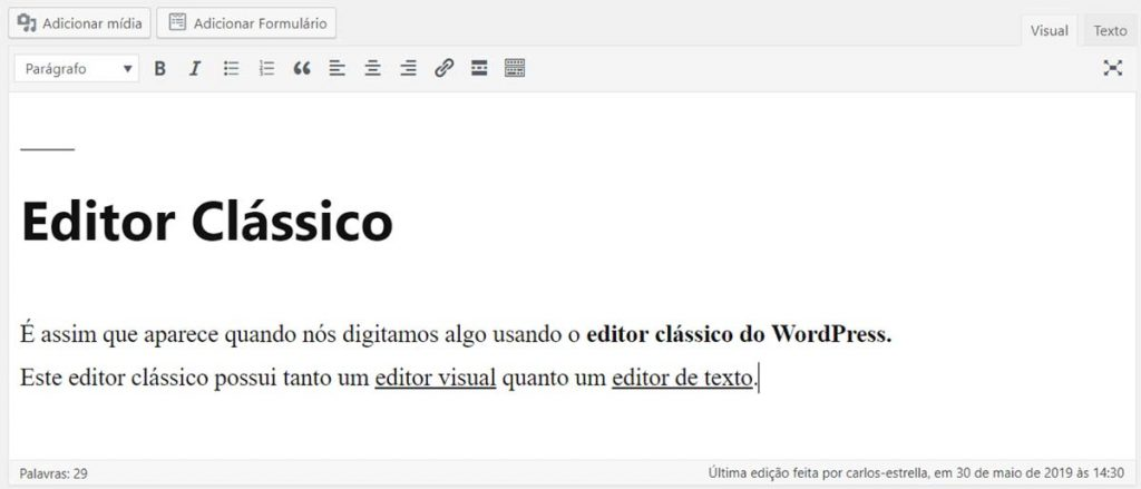 Exemplo de texto digitado no editor clássico do WordPress
