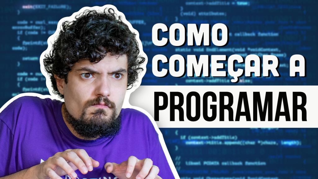 Como Começar a Programar (Para Iniciantes) 2021